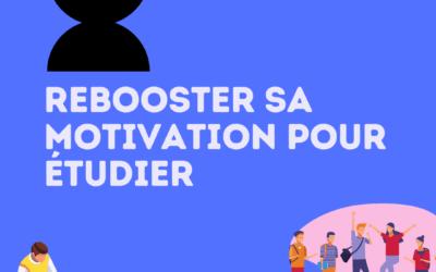Rebooster sa motivation pour étudier